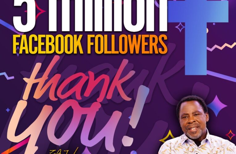 TB JOSHUA BECOMES FIRST AFRICAN PASTOR TO REACH FIVE MILLION FACEBOOK FOLLOWERS