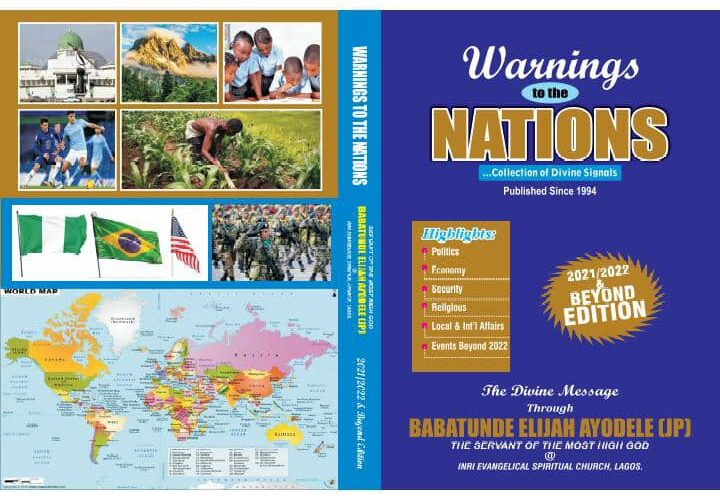 Five African Presidents To Receive 27th Edition Of Primate Ayodele's Annual Prophecy Book 'Warnings To The Nations'-